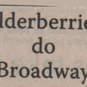 Elderberries do Broadway