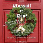 """Wassail to You"" Seasonal Songs (in the Afternoon)"
